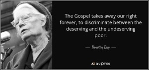 quote-the-gospel-takes-away-our-right-forever-to-discriminate-between-the-deserving-and-the-dorothy-day-44-23-97